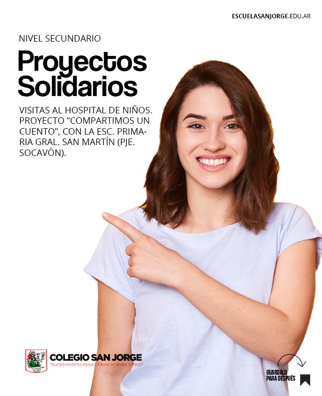 Proyectos Solidarios Nivel Secundario